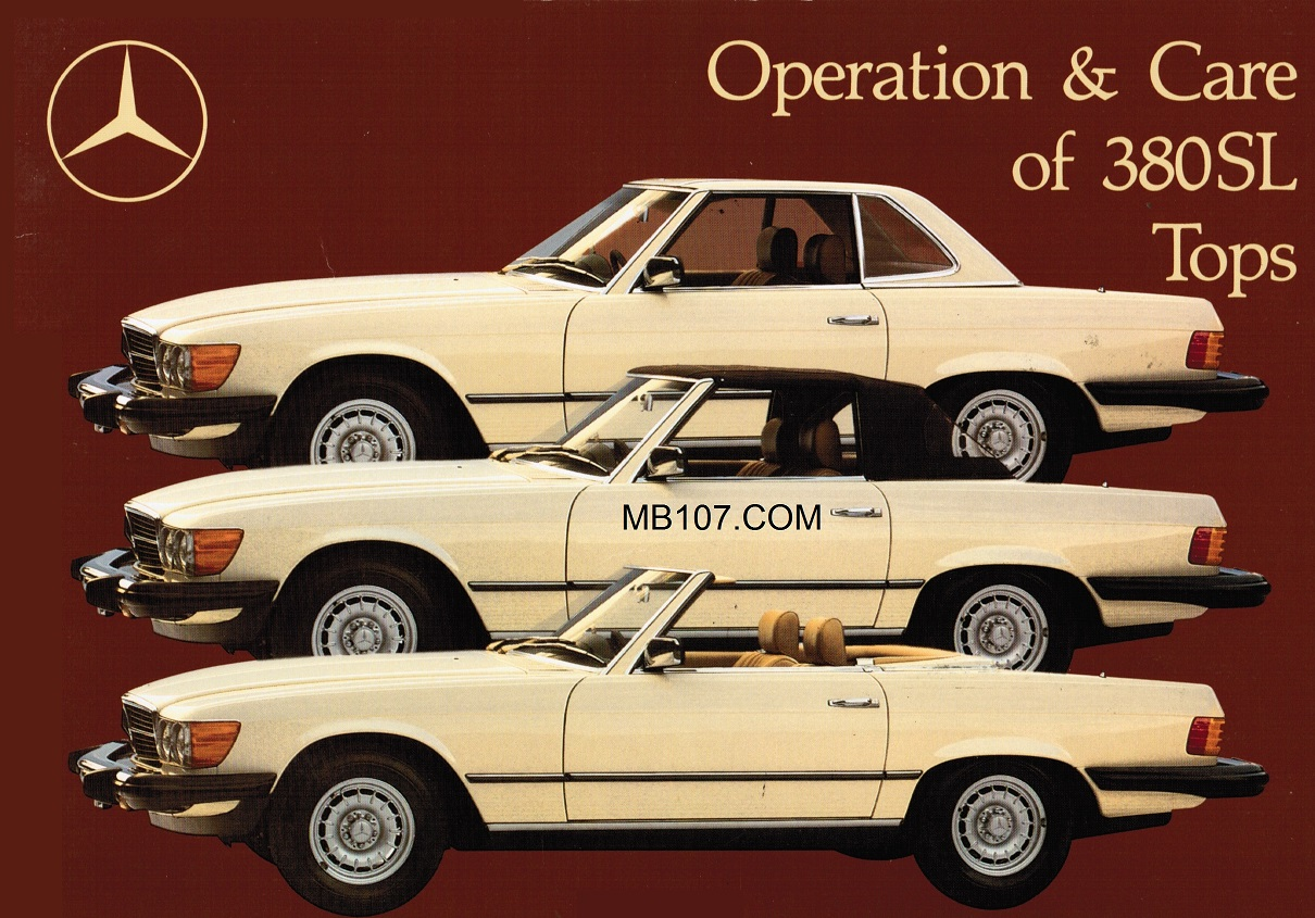 Mercedes benz 107 convertible and hard top manuals for Mercedes benz manuals